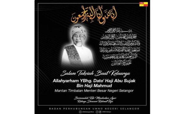 Bekas Timbalan Menteri Besar Selangor, Abu Sujak Mahmud meninggal dunia